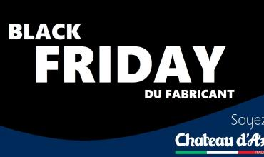 LE BLACK FRIDAY DE CHATEAU D'AX !
